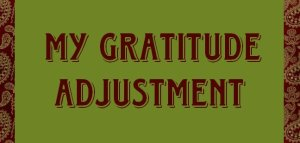 My-Gratitude-Adjustment-Header